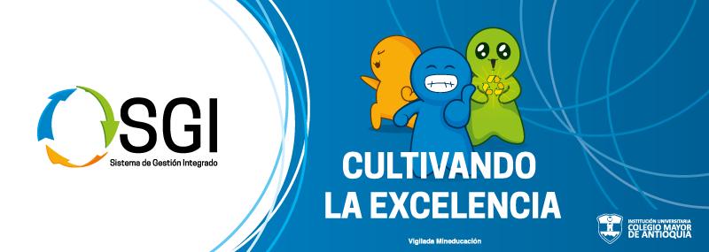 CULTIVANDO LA EXCELENCIA – JULIO 2019