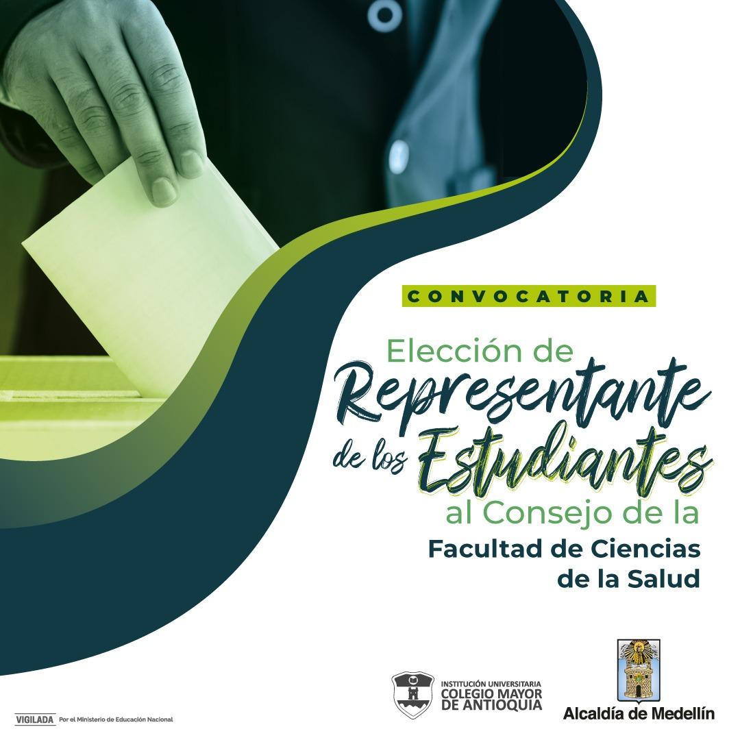 CONVOCATORIA PARA ELECCIÓN DE ESTUDIANTE REPRESENTANTE DEL CONSEJO DE FACULTAD DE CIENCIAS DE LA SALUD
