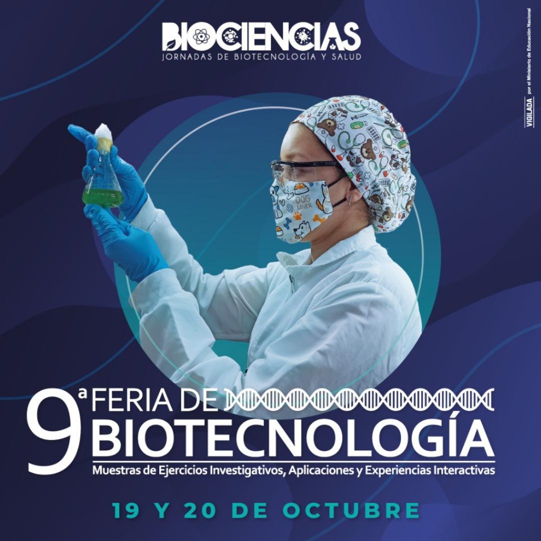 PROGRÁMATE CON LA 9° FERIA DE BIOTECNOLOGÍA