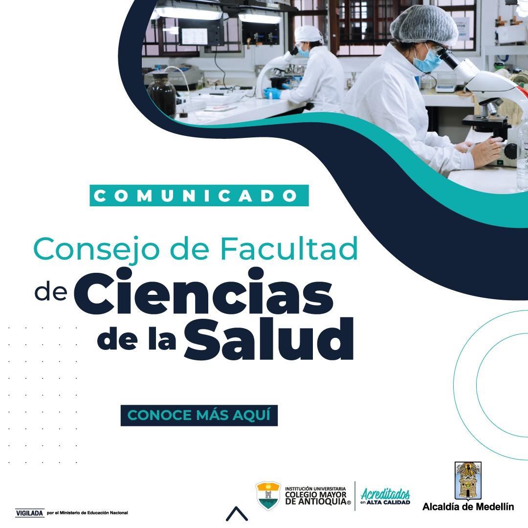 COMUNICADO DEL CONSEJO DE FACULTAD DE CIENCIAS DE LA SALUD