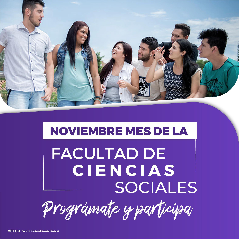 PROGRÁMATE EN NOVIEMBRE, MES DE LA FACULTAD DE CIENCIAS SOCIALES