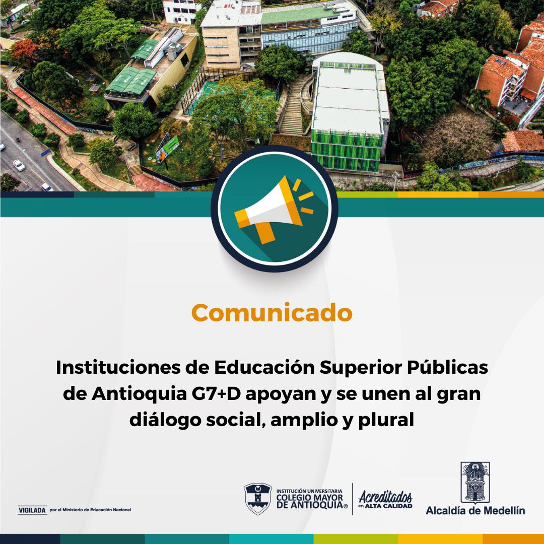 Instituciones de Educación Superior Públicas de Antioquia G7+D apoyan y se unen al gran diálogo social, amplio y plural