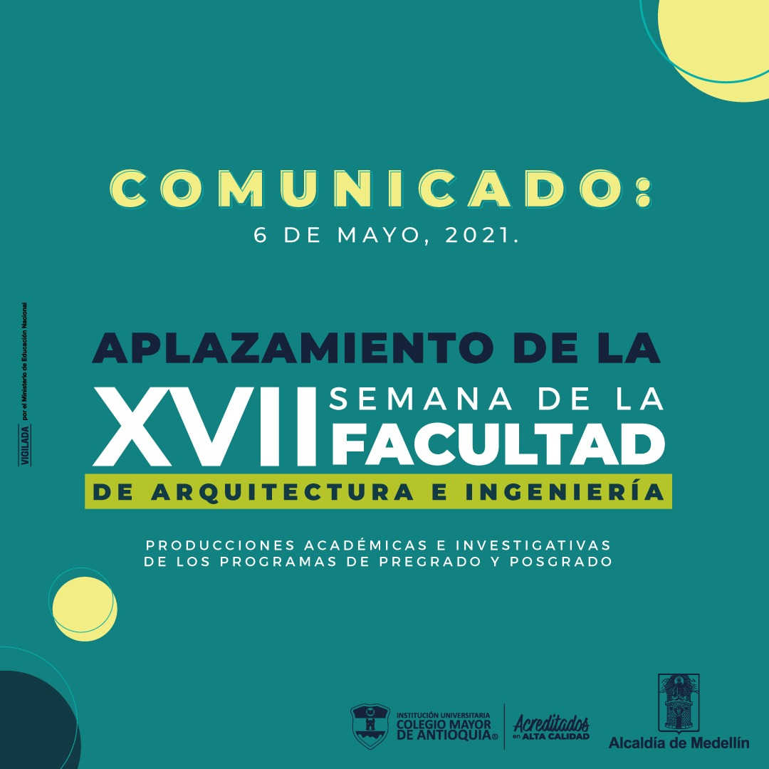 Aplazamiento de la XVII Semana de la Facultad de Arquitectura e Ingeniería