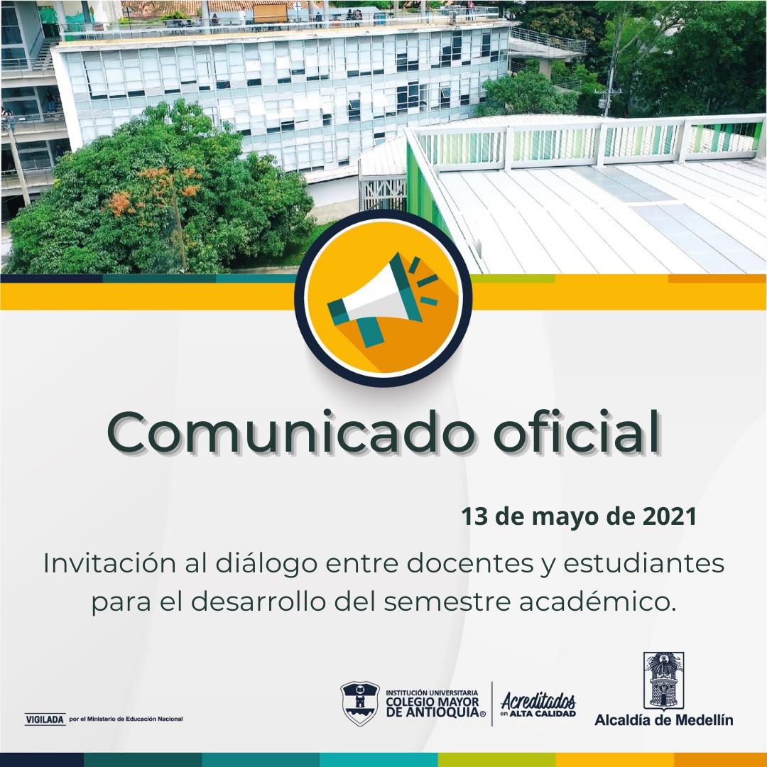 Comunicado: Invitación al diálogo entre docentes y estudiantes para el desarrollo del semestre académico