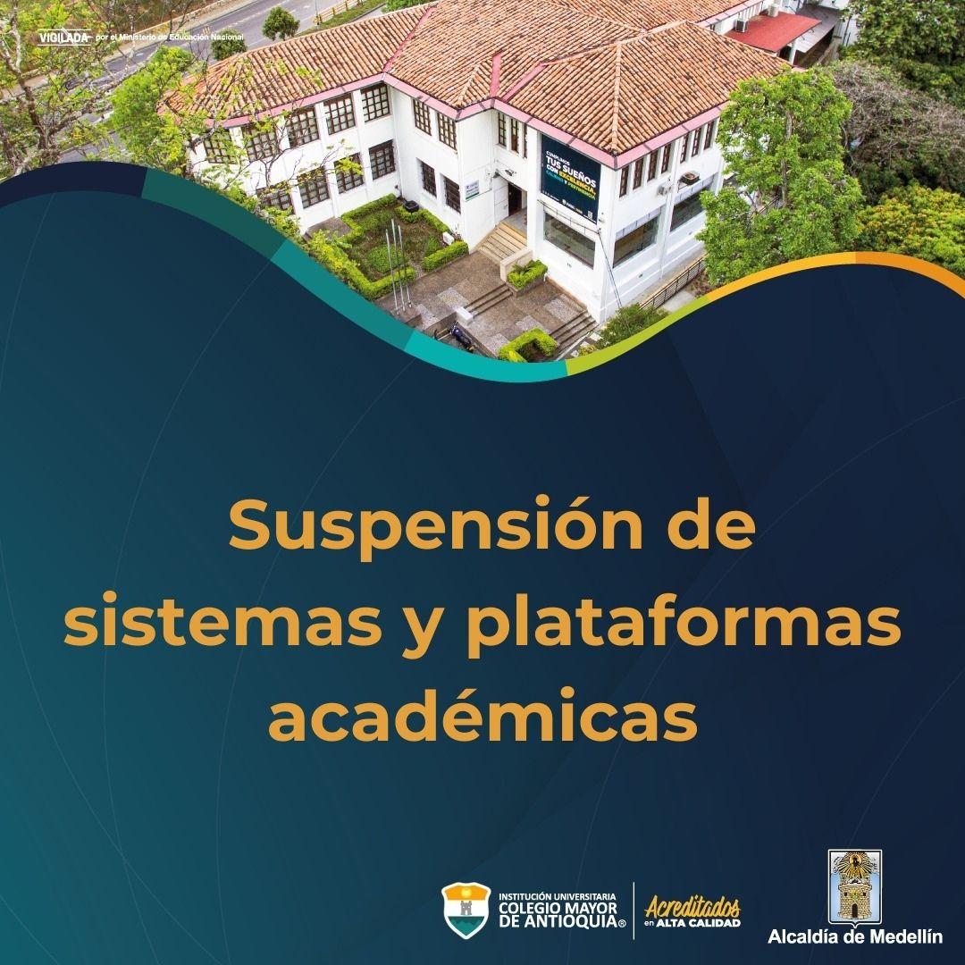 Suspensión de sistemas y plataformas académicas